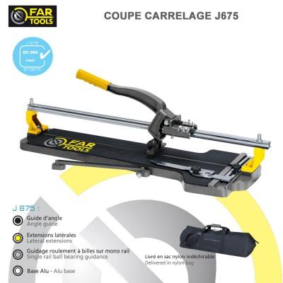 Coupe carrelage manuel j675 fartools 210675 fartools - Coupe carrelage manuel ...