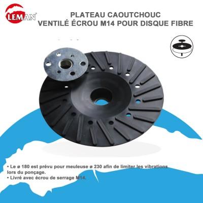 Plateau Caoutchouc ventilé écrou M14 - Disque fibre