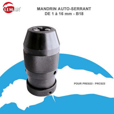 Mandrin auto-serrant de 1 à 16 mm B18