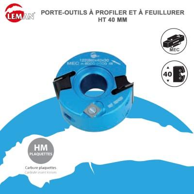 Porte outils à profiler et feuillurer Ht 40 mm