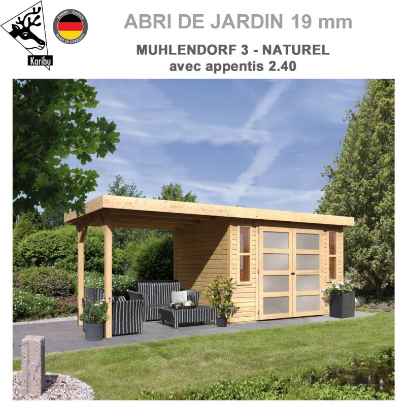 Abri dejardin bois Mulhendorf 3 naturel + extension 2.40m