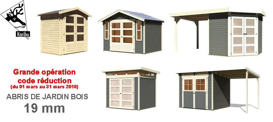 Grande opération code promo pour les abris de jardin bois 19 mm