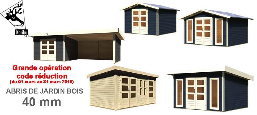 Grande opération code promo pour les abris de jardin bois 40 mm