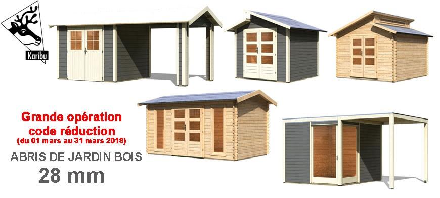 Grande opération code promo pour les abris de jardin bois 28 mm